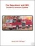 Fire Department and EMS - ICS Standard Operating Procedure